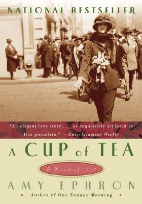 A Cup Of Tea By Ephron, Amy