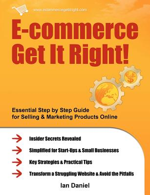 E-commerce Get It Right! By Daniel, Ian